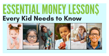 Essential Money Lessons Every Kid Needs to Know graphic for eBook